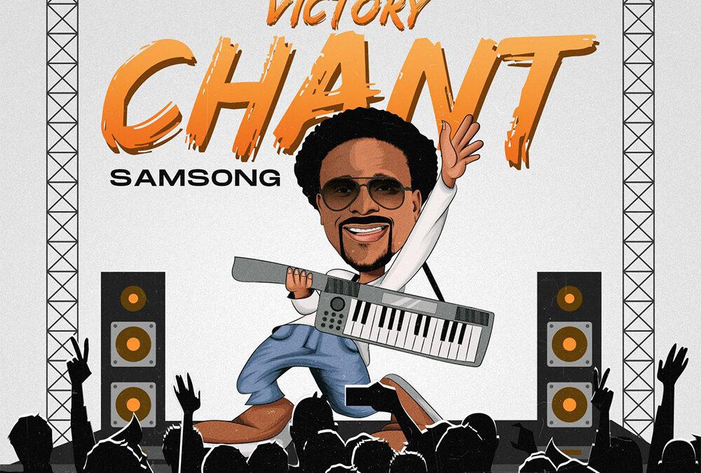Victory Chant – Samsong