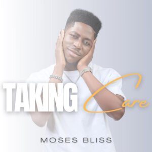 taking-care-moses-bliss
