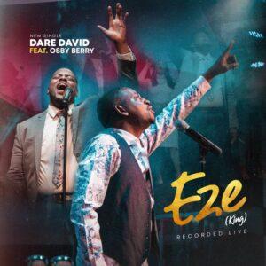 Eze-King-Dare-David-ft.-Osby-Berry