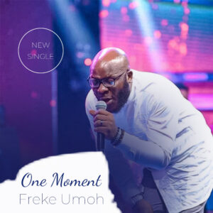 one-moment-freke-umoh