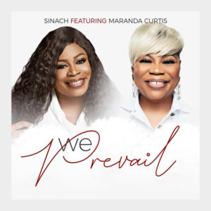 we-prevail-sinach-ft-maranda-curtis