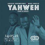 yahweh-akesse-brempong-ft-mog-music