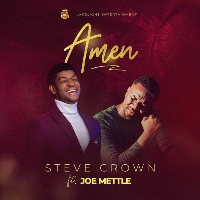amen-steve-crown-ft-joe-mettle