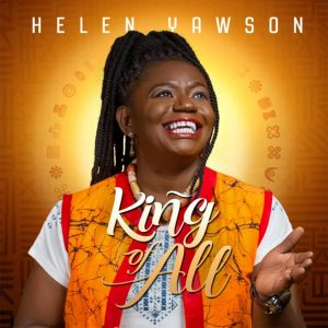 king-of-all-the-earth-helen-yawson