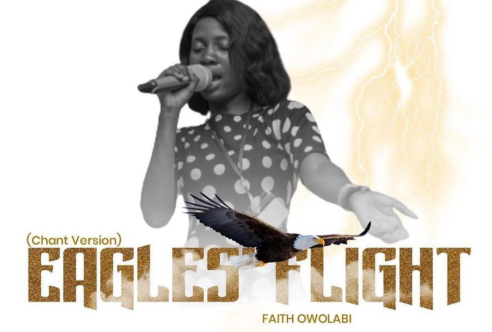 Eagles Flight – Faith Owolabi