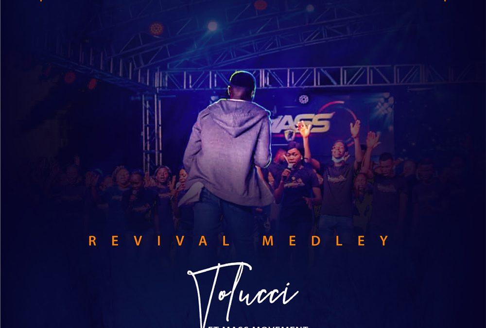 Revival Medley – Tolucci