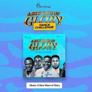 a-new-wave-of-glory-one-hallelujah-ft-tosin-bee
