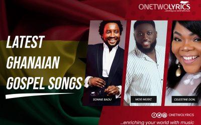 Ghana Gospel Songs 2021