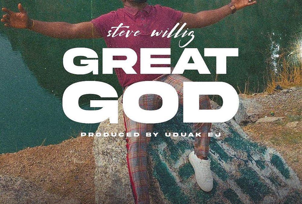 God Is Great – Steve Williz