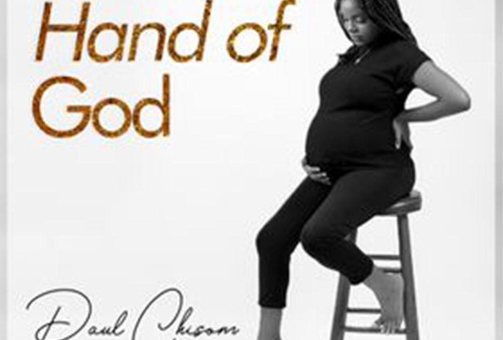 Hand of God – Paul Chisom