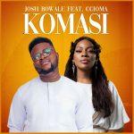 komasi-josh-bowale-ft-ccioma